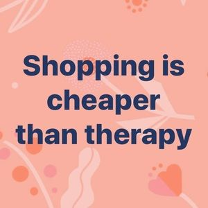 Other - Treat yourself to something.